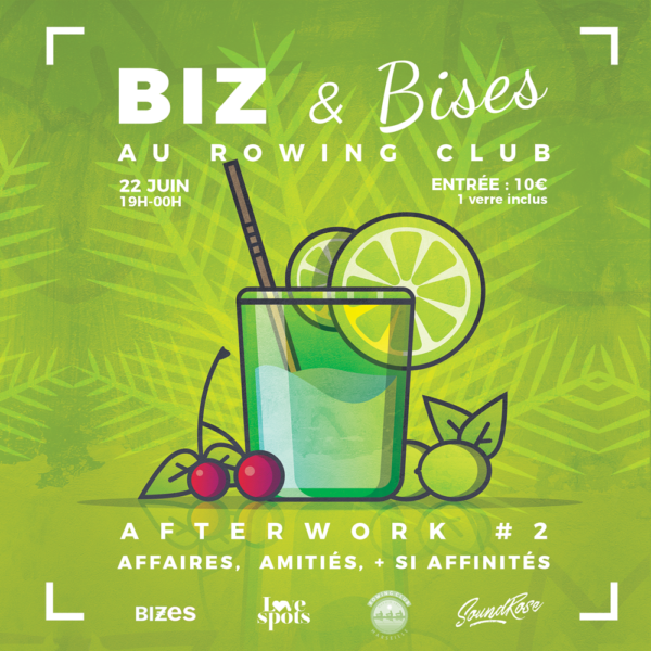 BIZ & Bises au Rowing Club, l'Afterwork 2 #5