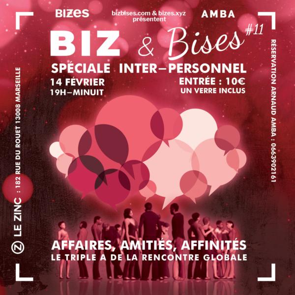 BIZ & Bises Spéciale Inter-Personnel #11