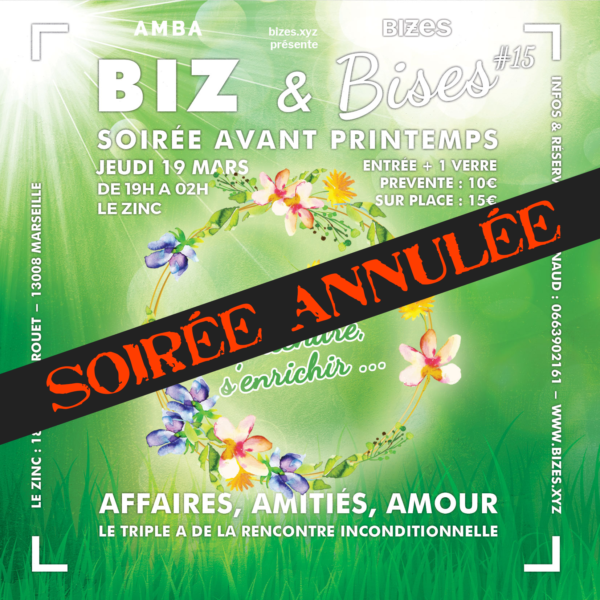 [ANNULATION COVID19] BIZ & Bises Soirée Avant Printemps #15