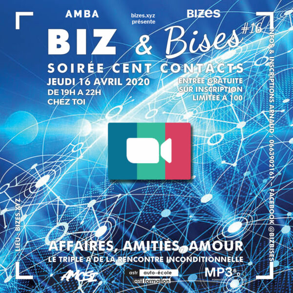 BIZES Meeting – Rencontre Cent Contacts #1
