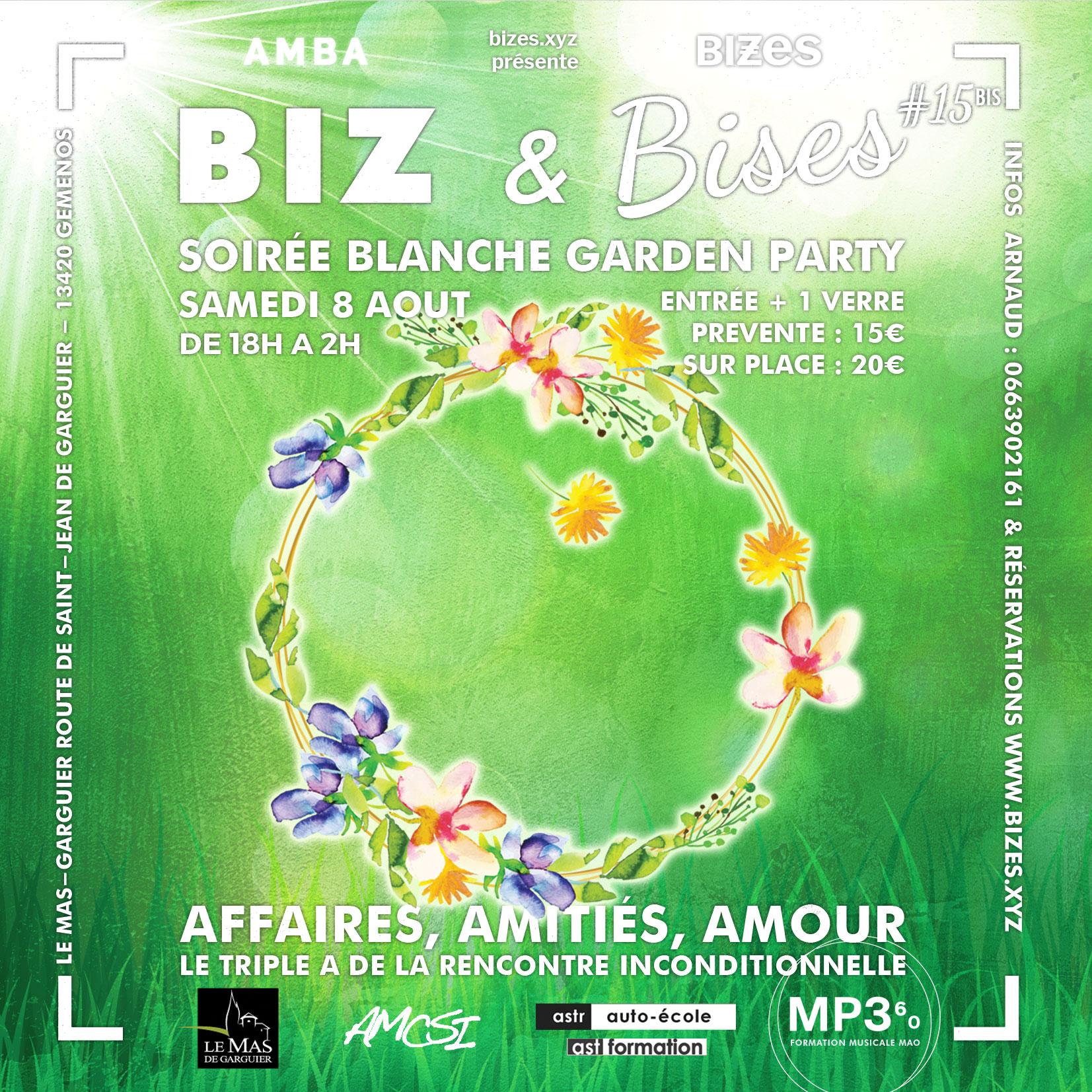 BIZ & Bises Soirée Blanche Garden Party