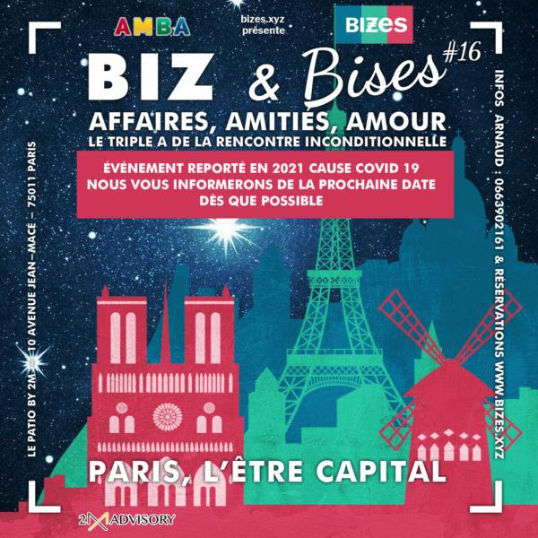 [ANNULATION COVID19] BIZ & Bises, Paris l'être capital #16